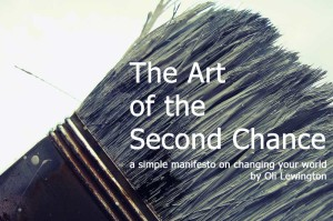 The Art of the Second Change